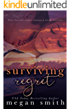 Surviving Regret