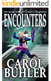 ENCOUNTERS: An Alien Second Contact Adventure (The Lillith Chronicles Book 3)