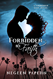 Forbidden by Faith (Forbidden Love Book 1)