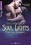 Soul Lights – Volumes 1 à 6: Pour un vampire…