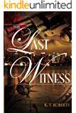 The Last Witness (Kensington-Gerard Detective series Book 1)