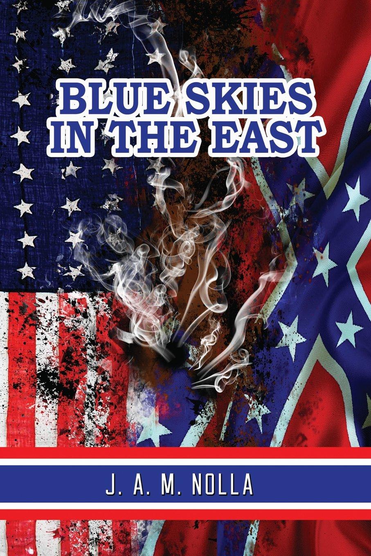 Blue Skies in the East ebook