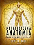 Metaphysical Anatomy Volume 1 Polish Version (Polish Edition)