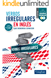 Verbos irregulares (Spanish Edition)
