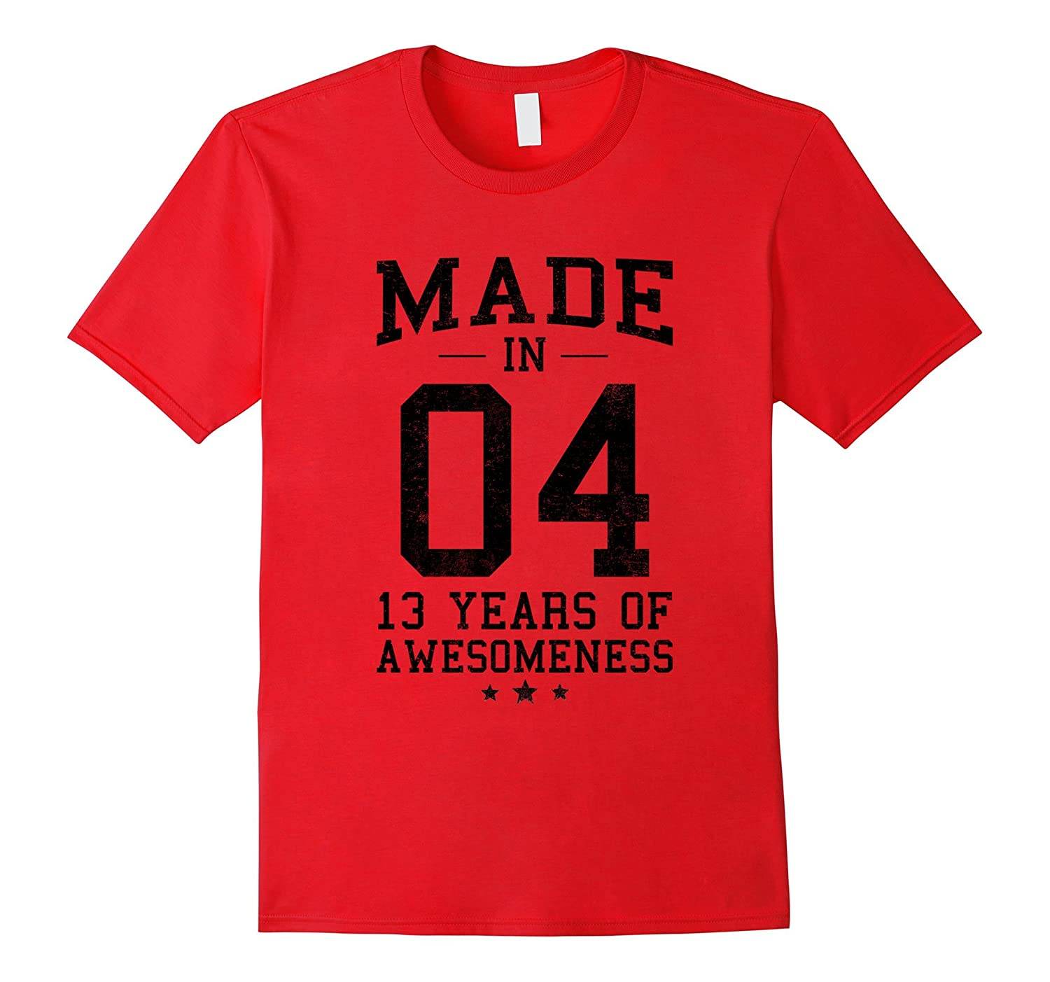 Made In 2004 13 Years Of Awesomeness 13th B-day Teen T-Shirt-Art