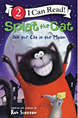 Splat the Cat and the Cat in the Moon (I Can Read Level 2) Kindle Edition