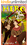 Hero of Stolen Time (Bleakham Chronicles 0.5): A short story by Ian Lahey