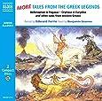 More Tales from Greek Legends (Junior Classics)