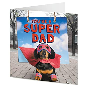 Youre A Super Dad Funny Black And Tan Sausage Dog Dachshund