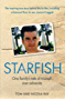 Starfish - One Family's Tale of Triumph After Tragedy