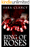 Ring of Roses: Supernatural Horror with Killer Ghosts in Haunted Towns (The Plague Book 1)