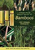 Timber Press Pocket Guide to Bamboos (Timber Press Pocket Guides)
