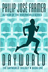 Dayworld (The Dayworld Trilogy Book 1) Kindle Edition