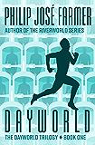Dayworld (The Dayworld Trilogy Book 1)