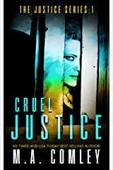 Cruel Justice (Justice series Book 1) Kindle Edition