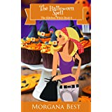 The Halloween Spell: Cozy Mystery (The Kitchen Witch Book 6)