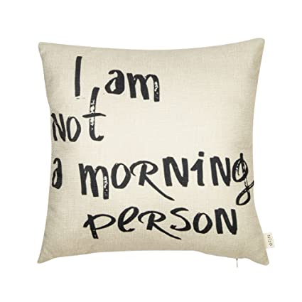Fjfz i am not a morning person funny quote cotton linen home decorative throw pillow case