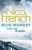 Blue Monday: A Frieda Klein Novel (1)