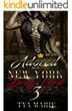 Adored By A New York Drug Lord 3