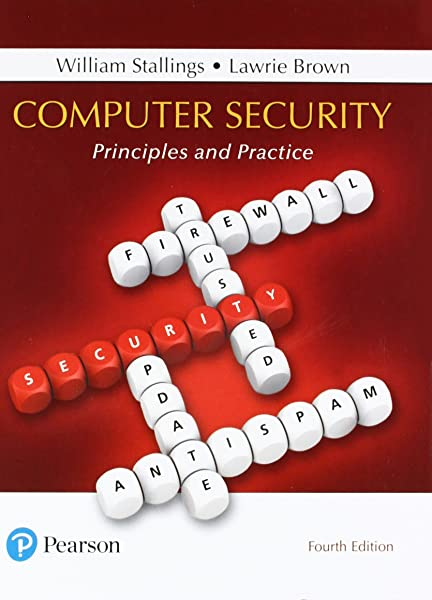 Computer Security Principles And Practice 4th Edition 9780134794105 Computer Science Books Amazon Com