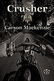 Crusher (Black Hawk MC Book 2)