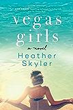 Vegas Girls: A Novel