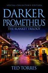 Darker Prometheus: Special Collector's Edition Kindle Edition