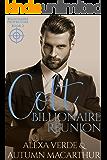 Colt, Billionaire Reunion: Sweet, Clean Christian Romance with Suspense (Billionaire Protectors Book 2)