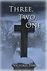 Three, Two, One Kindle Edition
