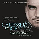 Caressed by Ice: Psy-Changeling, Book 3