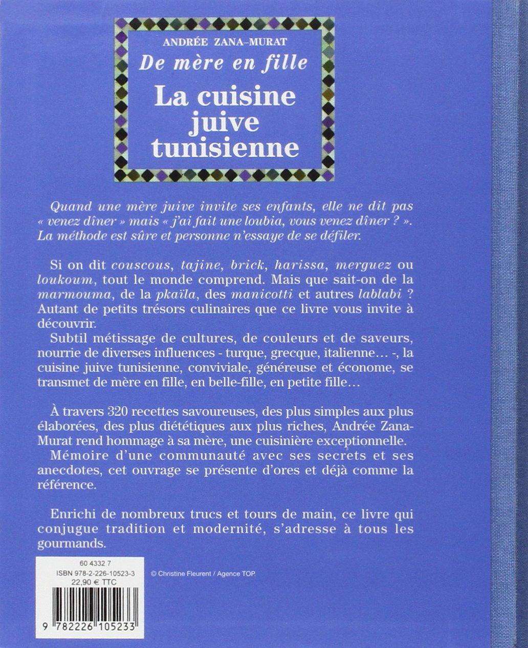 Souvent Amazon.fr - La Cuisine juive tunisienne de mère en fille : 320  GF91