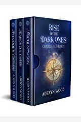 Rise of the Dark Ones: The Complete Trilogy Kindle Edition