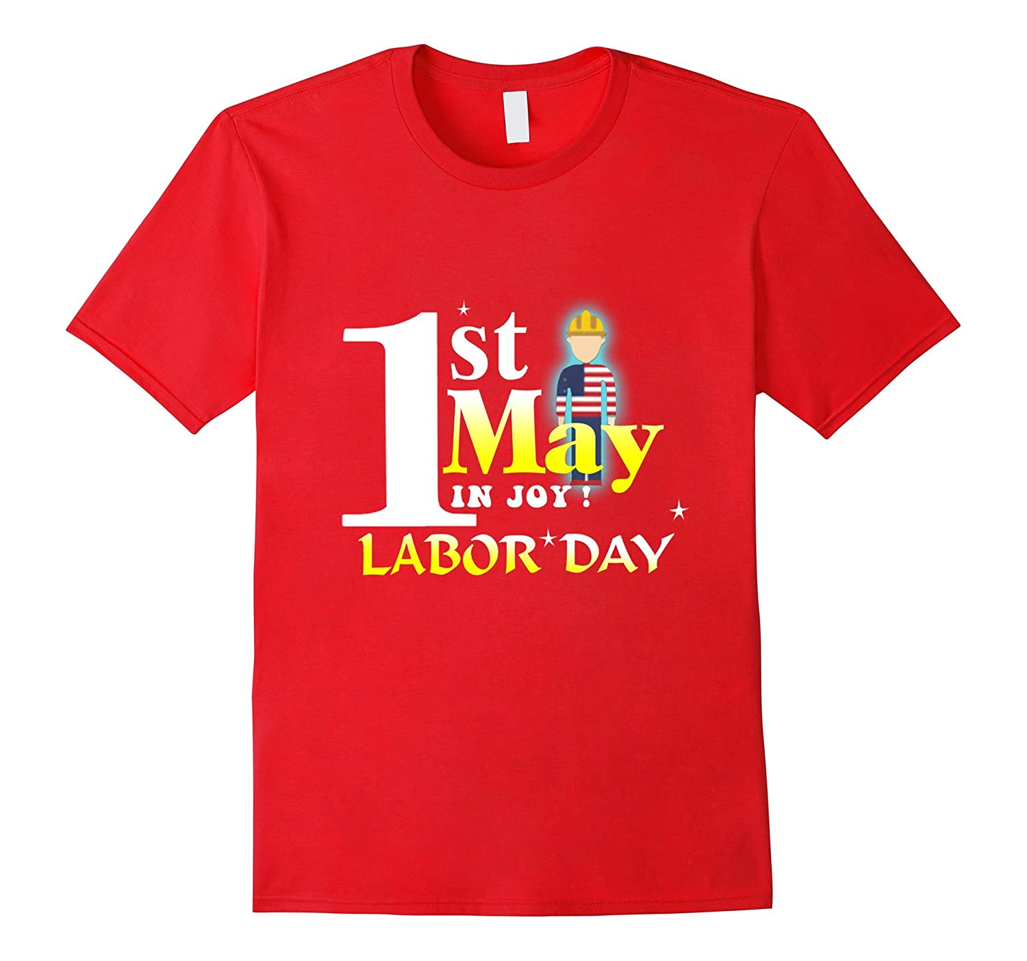 1st may labor day t- shirt gift-BN