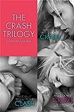 The Crash Trilogy: Includes Crash, Clash and Crush (English Edition)
