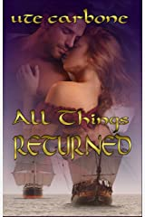 All Things Returned (Sweet Lenora Book 3) Kindle Edition