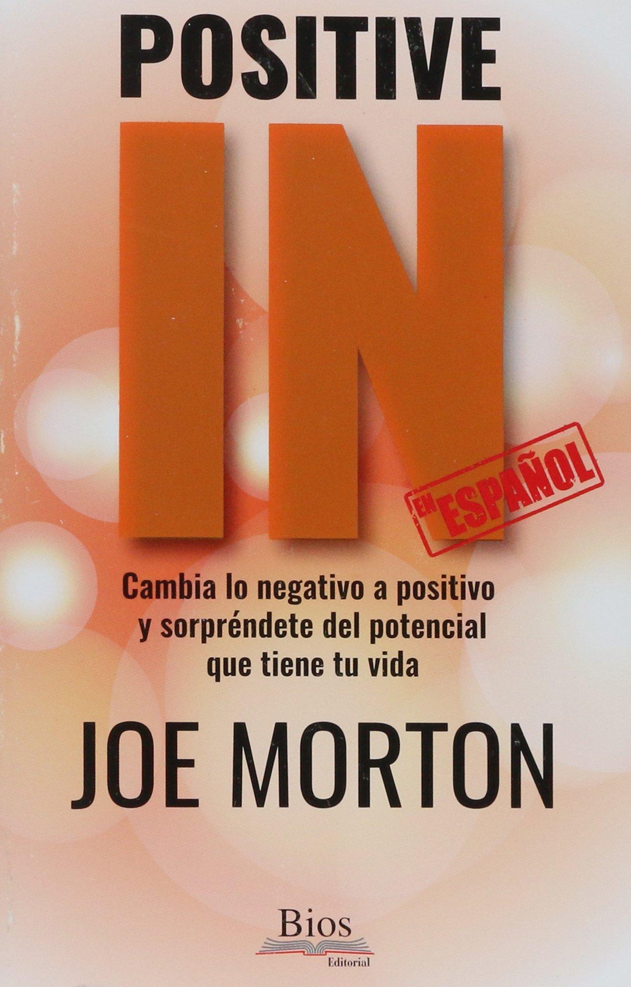 Positive IN (Spanish Edition): Joe Morton, Ale Velasco ...
