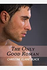 The Only Good Roman (The Story of Lia and Darius Book 1)