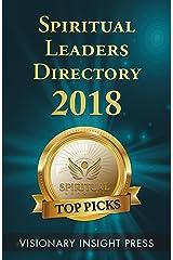 Spiritual Leaders Directory 2018: Top Picks Kindle Edition
