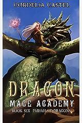 Dragon Mage Academy: Pariah of Dragons Kindle Edition