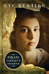 The Pirate Captain's Daughter (Eve Bunting's Pirate Series) Kindle Edition
