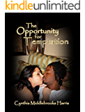 The Opportunity for Temptation (Temptations Book 1)