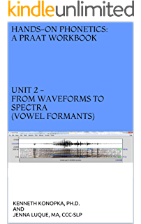 Unit 2 - From waveforms to spectra (vowel formants) (Hands-on Phonetics