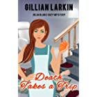 Death Takes A Trip (Julia Blake Cozy Mystery Book 5)