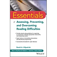 Essentials of Assessing, Preventing, and Overcoming Reading Difficulties (Essentials...