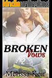 Broken Vows (The Cowboys of Whisper, Colorado Book 6)