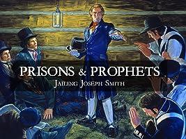 Prisons & Prophets