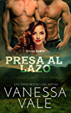 Presa al lazo (Steele Ranch Vol. 5)