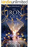 The Iron City (River Witch Book 5)