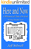 Here and Now: A Whimsical Take on God
