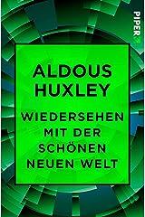Wiedersehen mit der Schönen neuen Welt (German Edition) Kindle Edition